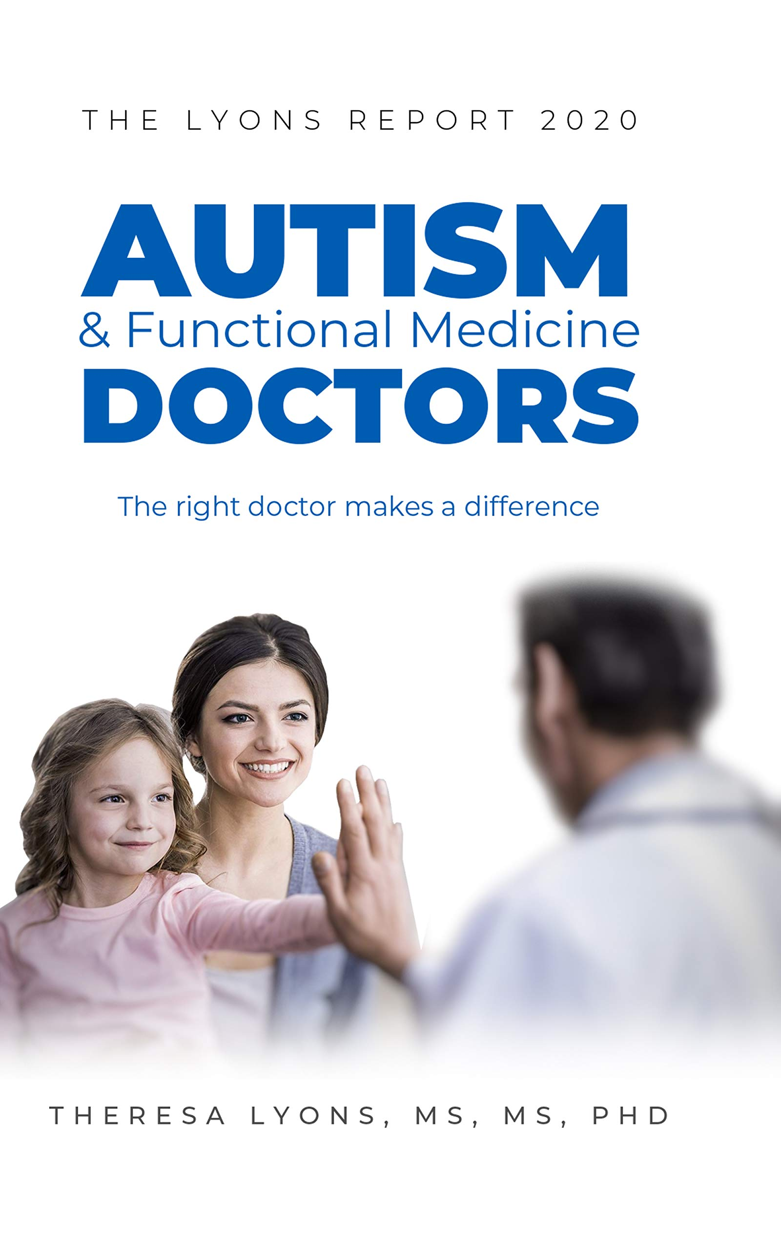 Image OfThe Lyons Report 2020: Autism And Functional Medicine Doctors (English Edition)