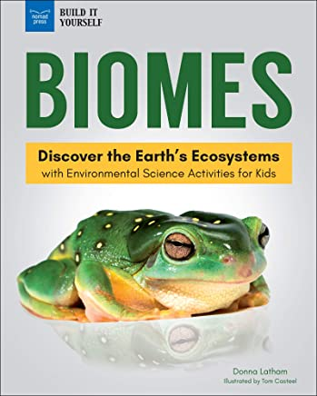 Biomes: Discover the Earth's Ecosystems with Environmental Science Activities for Kids