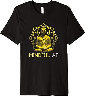 Mindful AF Funny T-Shirt