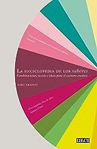 La enciclopedia de los sabores: Combinaciones, recetas e ideas para el cocinero creativo (Cocina)