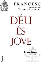 Déu és jove: Una conversa amb Thomas Leoncini (NO FICCIÓ COLUMNA) (Catalan Edition)