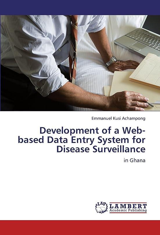 殺人者イル経験者Development of a Web-Based Data Entry System for Disease Surveillance