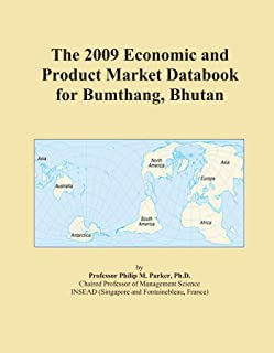 The 2009 Economic and Product Market Databook for Bumthang, Bhutan