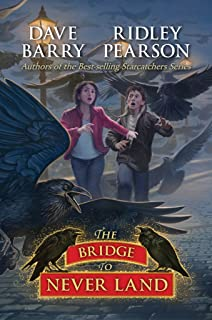 Bridge to Never Land, The (Peter and the Starcatchers Book 5)