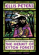 The Hermit of Eyton Forest (Brother Cadfael Mysteries, Book 14)(Library Edition): The Fourteenth Chronicle of Brother Cadfael