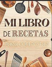 Mi libro de Recetas Para completar: Cuaderno para recetas, libro de recetas en blanco | Formato A4 (Spanish Edition)