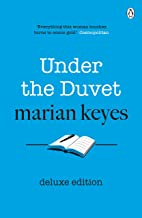 Under the Duvet: Deluxe Edition - As heard on the BBC Radio 4 series 'Between Ourselves with Marian Keyes' (English Edition)