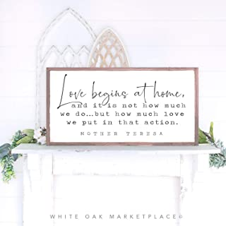 Love Begins at Home Family Inspirational Signs Words to Live by Signs Home Sign Love Sign Mother Teresa Quote Mother Teresa Farmhouse