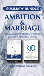 Summary Bundle: Ambition & Marriage - Readtrepreneur Publishing: Includes Summary of the Magic of Thinking Big & Summary o...