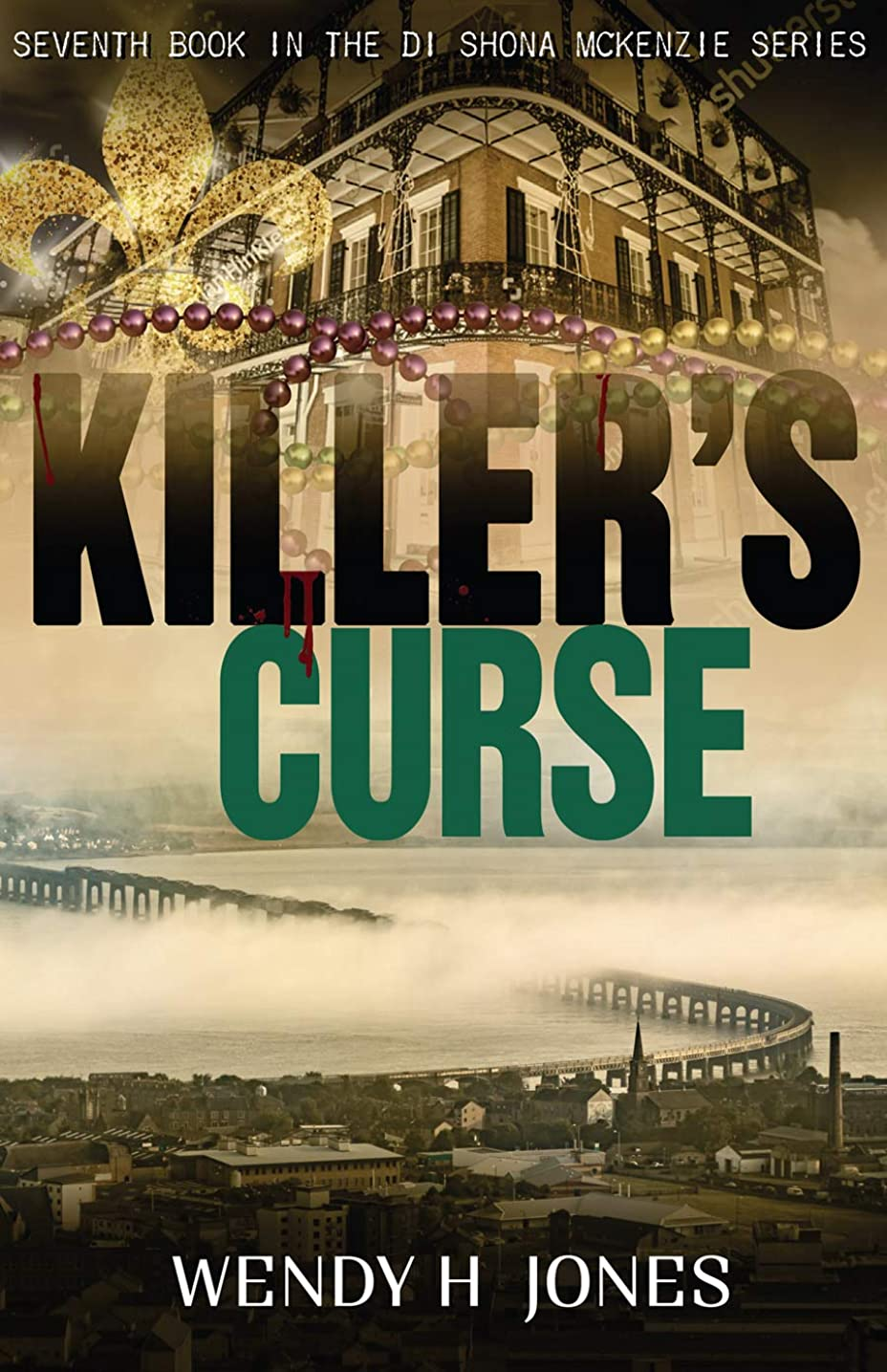 スタジアム廃止トランスミッションKiller's Curse (The DI Shona McKenzie Mysteries Book 7) (English Edition)