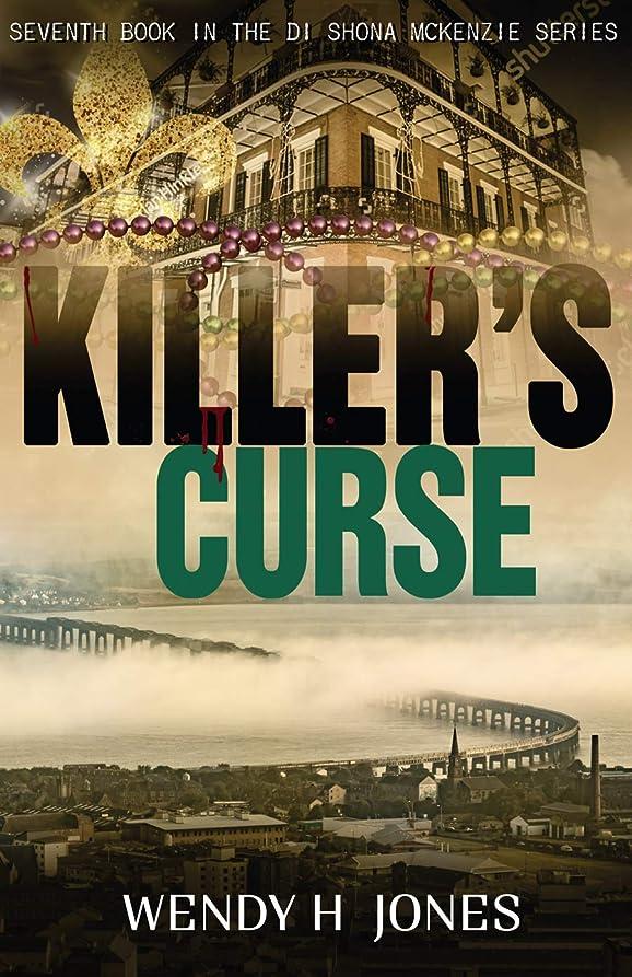 パニック動員する成熟したKiller's Curse (The DI Shona McKenzie Mysteries Book 7) (English Edition)