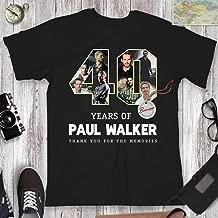 Paul T-Shirt 40 Years Of Memories Thank-You Never Forget Walker Shirt Customized Handmade Hoodie/Sweater/Long Sleeve/Tank Top/Premium T-shirt