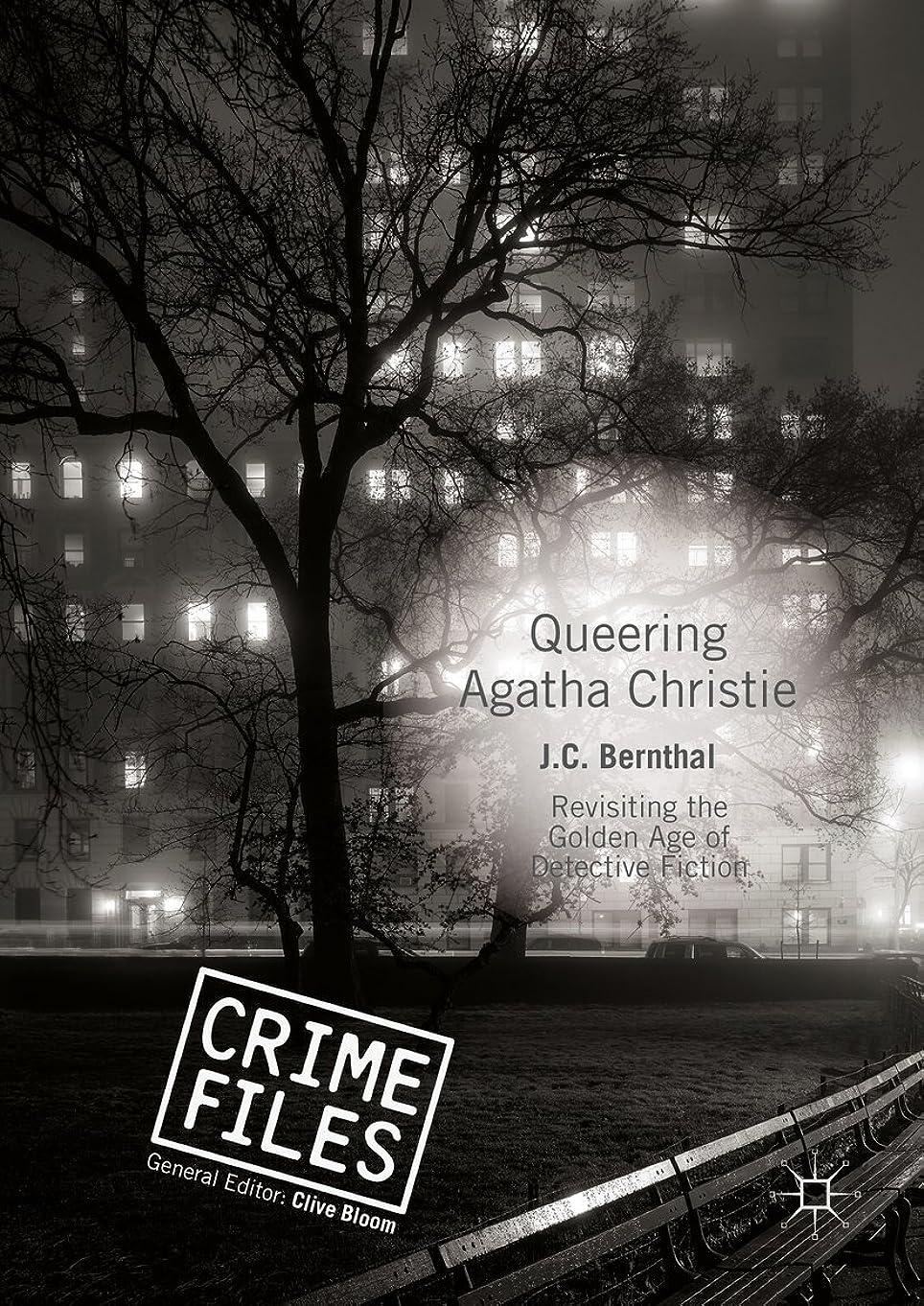 厳しい所有者起訴するQueering Agatha Christie: Revisiting the Golden Age of Detective Fiction (Crime Files) (English Edition)