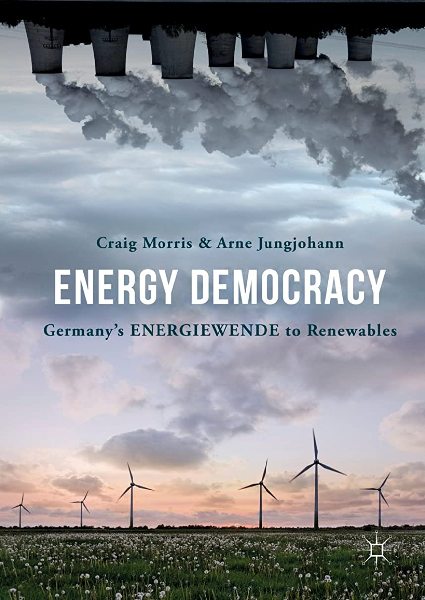 首組み合わせアルファベットEnergy Democracy: Germany's Energiewende to Renewables (English Edition)