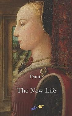 The New Life: Vita Nova