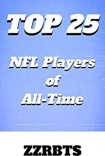 Top 25 NFL Players of All-Time