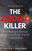 Best zodiac killer books Reviews