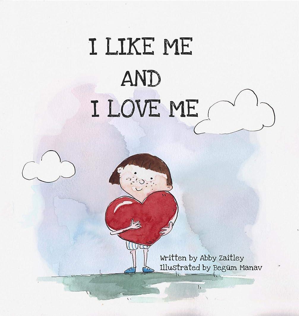 ディスコバウンドソーシャルI Like Me And I Love Me: A self-love and like book of affirmations for children (English Edition)