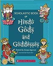 Scholastic Book of Hindu Gods and Goddesses [Paperback] Deepa Agarwal