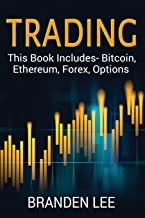 Sponsored Ad - Trading: This Book Includes- Bitcoin, Ethereum, Forex, Options