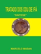 Tratado De Los ODU De IFA Sintesis Tercera Edicion Espcial (Spanish Edition)