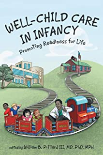 Well-Child Care in Infancy: Promoting Readiness for Life