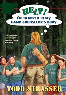 Help! I'm Trapped in My Camp Counselor's Body (Help! I'm Trapped in ... Book 8)