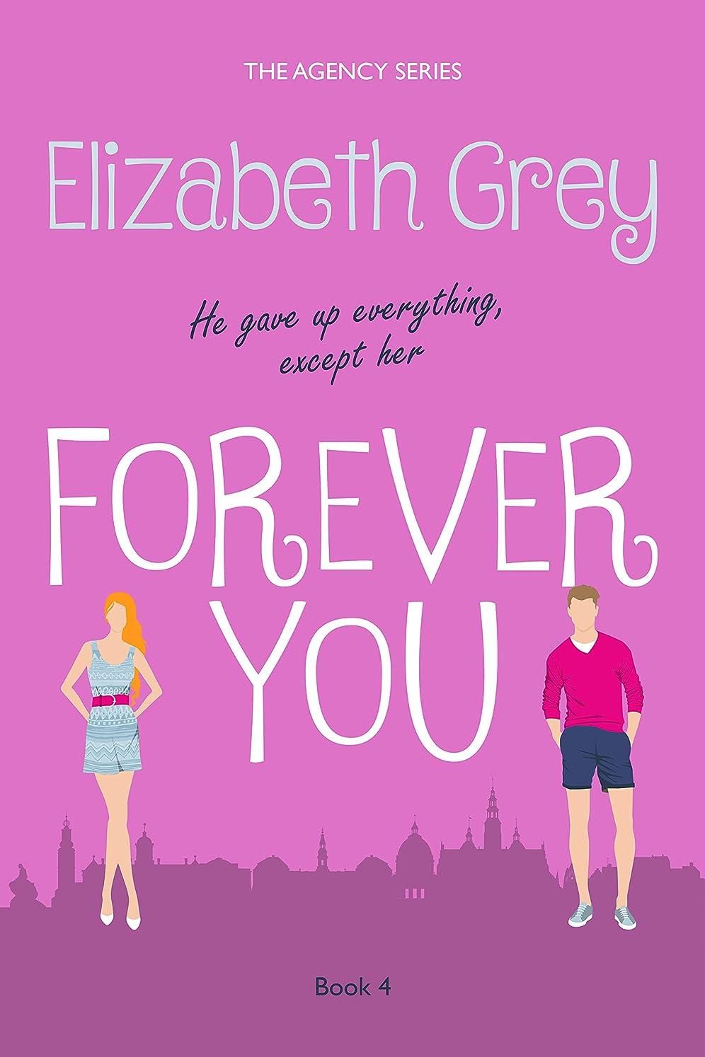 ラジカルもちろん速度Forever You (The Agency Book 4) (English Edition)
