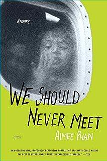 We Should Never Meet