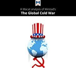 A Macat Analysis of Odd Arne Westad's The Global Cold War
