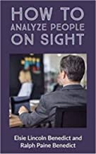 How to Analyze People on Sight (English Edition)