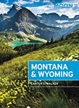 Moon Montana & Wyoming: With Yellowstone and Glacier National Parks (Travel Guide) PDF