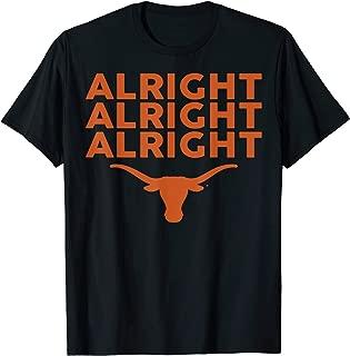 Texas Longhorns Alright Alright Alright - Apparel T-Shirt