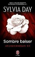Les anges renégats (Tome 0.5) - Sombre baiser (French Edition)