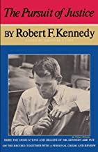 The Pursuit of Justice Robert F. Kennedy