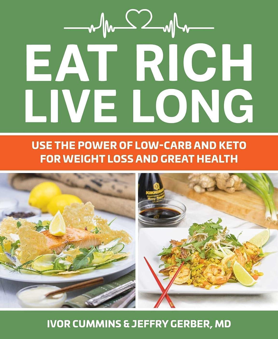 ブラウンオプショナル霊Eat Rich, Live Long: Mastering the Low-Carb & Keto Spectrum for Weight Loss and Longevity (English Edition)