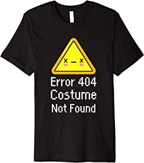 Error 404 Costume Not Found Halloween Nerdy DIY Gift Premium T-Shirt