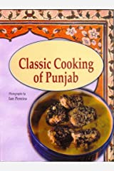 Classic Cooking of the Punjab Hardcover