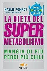 La dieta del supermetabolismo Formato Kindle