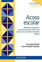 Acoso escolar: Definición, características, causas-consecuencias, familia como agente clave y prevención-intervención ecológica (Psicología)