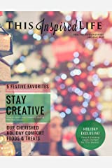 This Inspired Life Magazine Holiday 2020: Seek the Extraordinary Kindle Edition