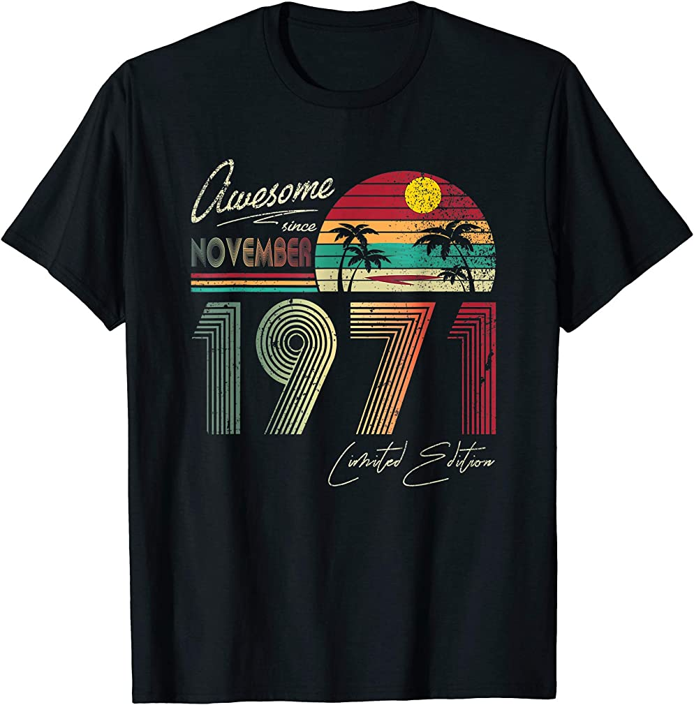 Awesome Since November 1971 48th Birthday Gift 48 Yrs Old T-shirt