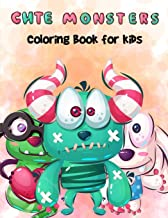 Cute Monsters Coloring Book For Kids: A Fun Non-Scary Coloring Book For Boys And Girls Of All Ages PDF
