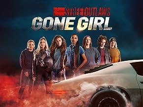 Street Outlaws: Gone Girl - Season 1