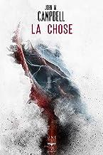 Livres La Chose (Une heure lumière t. 27) PDF