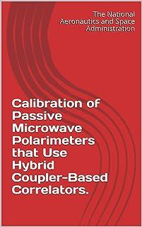 کالیبراسیون پلاریمترهای مایکروویو منفعل که از همبندهای مبتنی بر کوپلر ترکیبی استفاده می کنند.