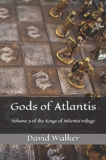Gods of Atlantis: Volume 3 of the Kings of Atlantis Trilogy