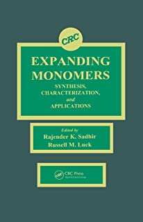 Expanding Monomers: Synthesis, Characterization, and Applications (English Edition)