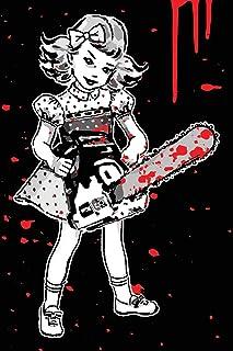 My Sinister Little Chainsaw Girl Journal: Thrill Kill Murder Spree