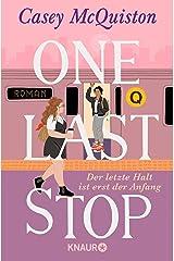One Last Stop: Der letzte Halt ist erst der Anfang (German Edition) Format Kindle